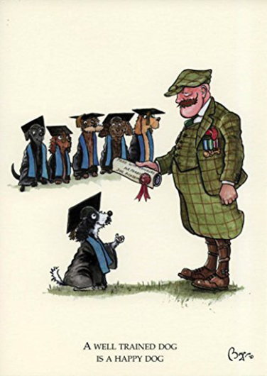 """""""A Well Trained Dog..."""" Greetings Card By Bryn Parry"""