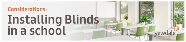 Installing Blinds In Schools
