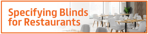Specifying Blinds for Restaurants