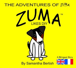 Zuma likes DIY - Bilingual Version